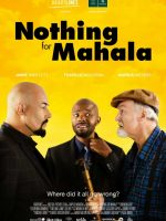 Nothing for Mahala (2013)